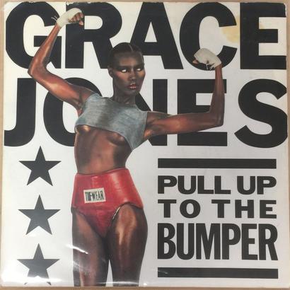 ★7inch★ GRACE JONES / PULL UP TO THE BUMPER / LA VIE EN ROSE