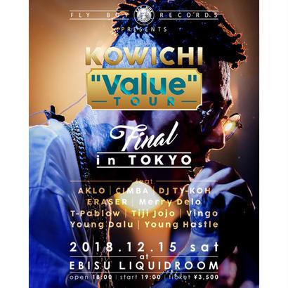 【前売りチケット】【特典付き】2018.12.15(土)KOWICHI Value LIVE TOUR 2018 ~FINAL IN TOKYO~