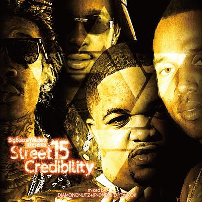 BIG BLAZE WILDERS / STREET CREDIBILITY 15