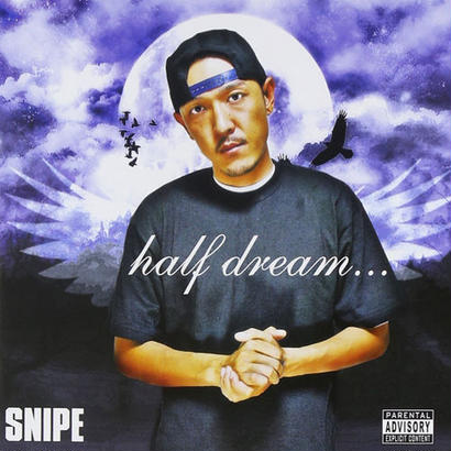 SNIPE (ESSENCIAL) / half dream...
