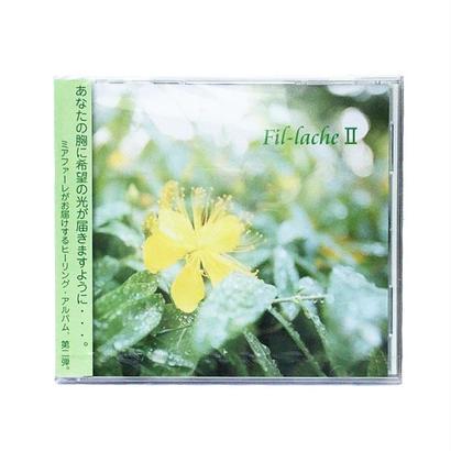 Fil-lache Ⅱ(新生の音)/Mia fare