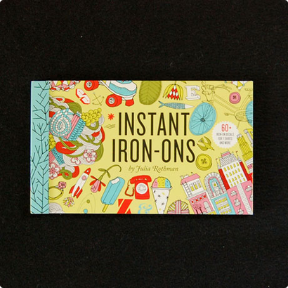 INSTANT IRON-ONS by Julia Rothman