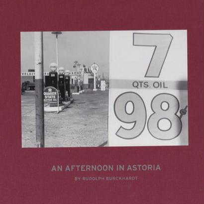 AN AFTERNOON IN ASTORIA / RUDOLPH BURCKHARDT