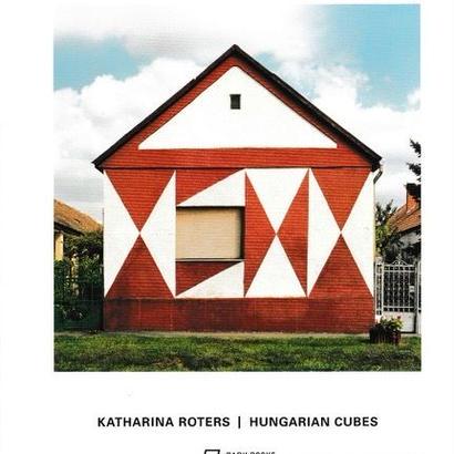 HUNGARIAN CUBES  / Katharina Roters