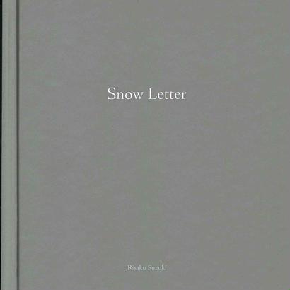 Snow Letter / Risaku Suzuki