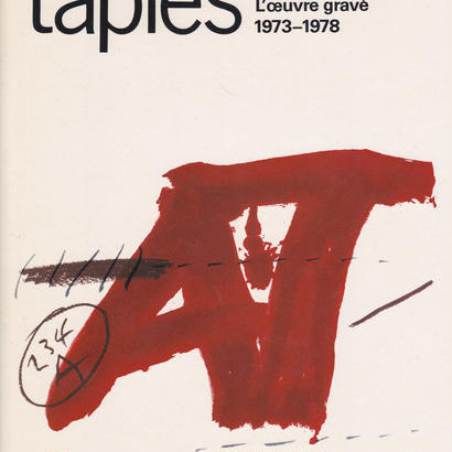 Tapies Das graphic Werk L'oeuvre Grave 1973-1978