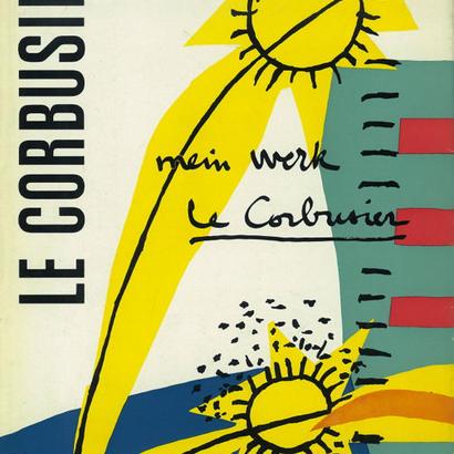 MEIN WERK / LE CORBUSIER