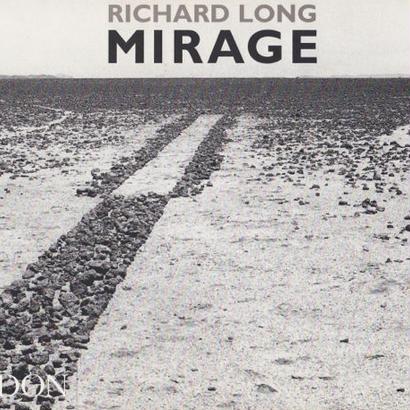 MIRAGE / RICHARD LONG