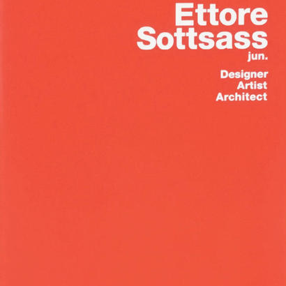 Ettore Sottsass jun. Designer, Artist, Architect