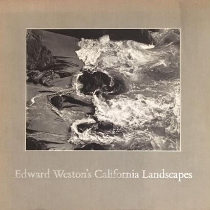 Edward Weston's California Landscapes