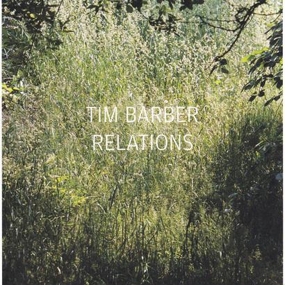 RELATIONS / Tim Barber