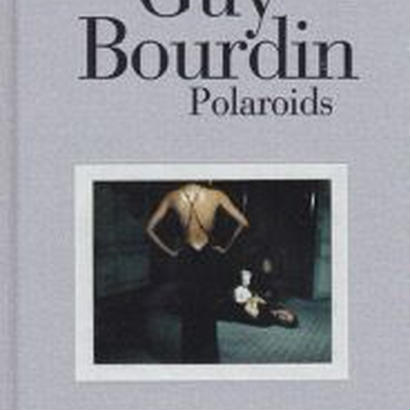 Polaroids  / Guy Bourdin