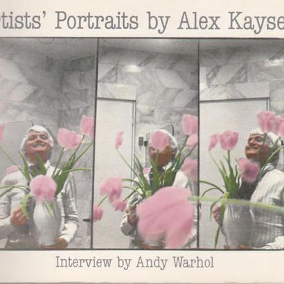 Artists' Portraits / Alex Kayser