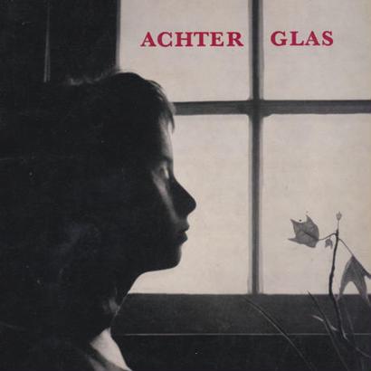 ACHTER GLAS /Joan van der Keuken