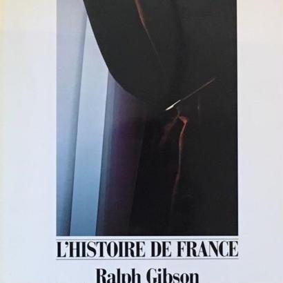 L'HISTOIRE DE FRANCE / Ralph Gibson