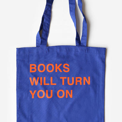 BOOKS WILL TURN YOU ON TOTE BAG