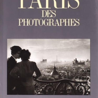 PARIS DES PHOTOGRAPHIES / JEAN-CLAUDE GAUTRAND
