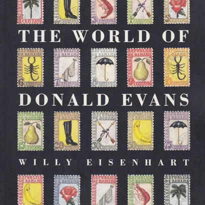 The World of Donald Evans / Willy Eisenhart