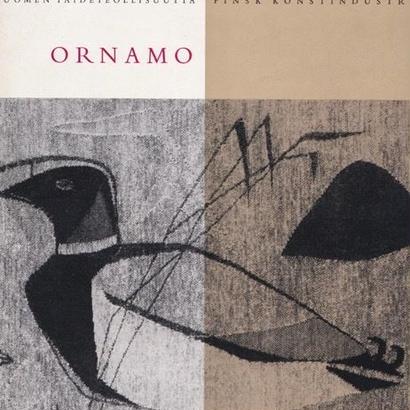 SUOMEN TAIDETEOLLISUUTTA / Ornamo