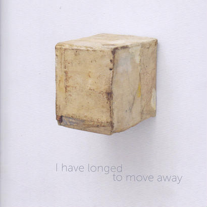 I have longed to move away Opere Works 1985-2017 / Lawrence Carroll