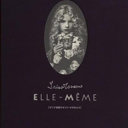 ELLE-MEME エル メイム イリナ自身のイリナ・イオネスコ