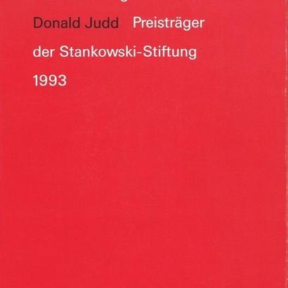 Kunst + Design Prestrager der Stankowski-Stiftunng 1993 / DONALD JUDD