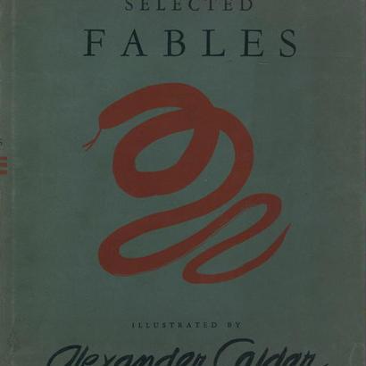 SELECTED FABLE / Jean de la Fontaine, Alexander Calder