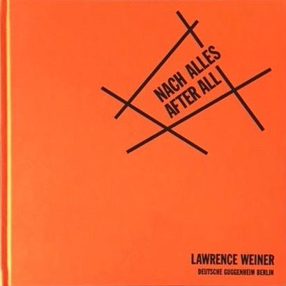 NACH ALLES AFTER ALL / LAWRENCE WEINER