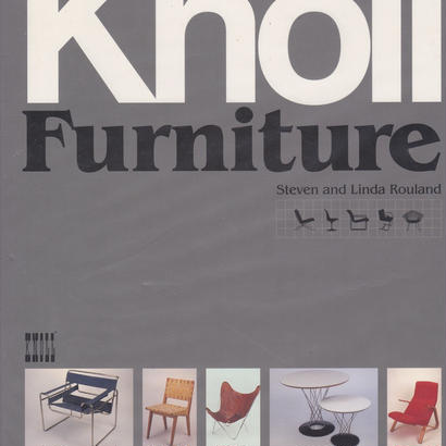 Knoll Furniture 1938-1960 /Steven and Linda Rouland