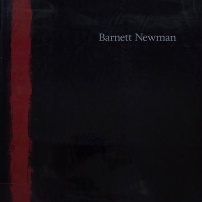 Barnett Newman / Ms Ann Temkin
