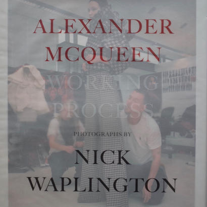 Alexander McQueen Working Process / Nick Waplington: