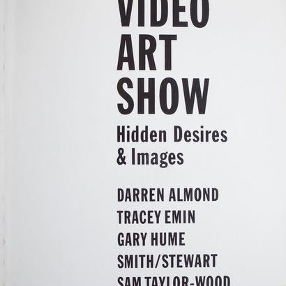 BRITISH VIDEO ART SHOW Hidden Desires & Images