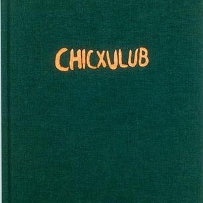 CHICXULUB / Mårten Lang