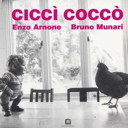 cicci cocco / Enzo Arnone  bruno Munari