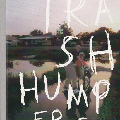 TRASH HUMPERS / Harmony Korine