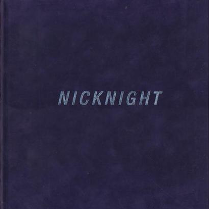NICKNIGHT / NICK KNIGHT