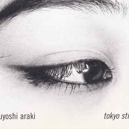 Tokyo still life / Nobuyoshi Araki 荒木経惟
