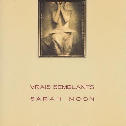 VRAIS SEMBLANTS  / SARAH MOON