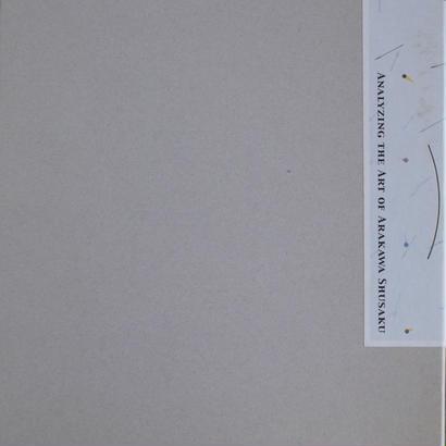 荒川修作を解読する 展 名古屋市美術館 2005