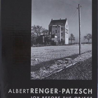 JOY BEFORE THE OBJECT / ALBERT RENGER-PATZSCH