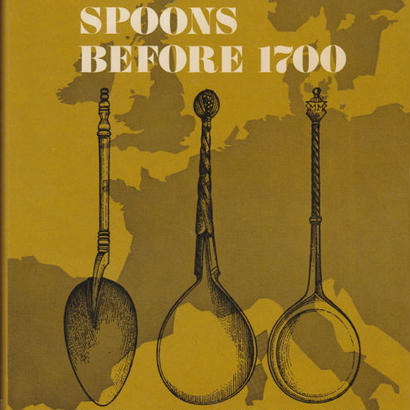 EUROPEAN SPOONS BEFORE 1700 / JOHN EMERY