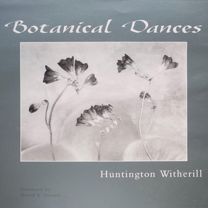 Botanical Dances / Huntington Witherill [SIGNED]