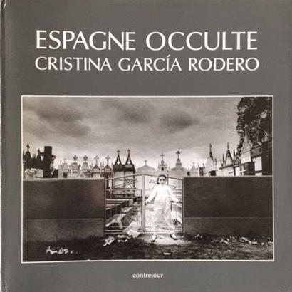 ESPAGNE OCCULTE / CRISTINA GARCIA RODERO