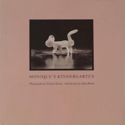 MONIQUE'S KINDERGARTEN / Michel Kenna