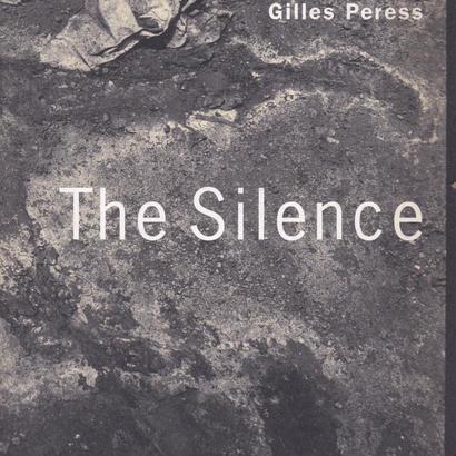 THE SILENCE  / Gilles Peress