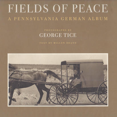 FIELDS OF PEACE / GEORGE TICE