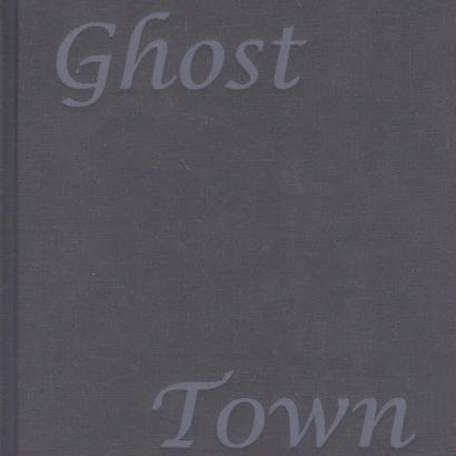 Ghost Town / Hanna Liden