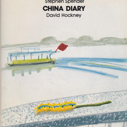 CHINA DIARY / David Hockney ・Stephen Spender