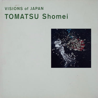 VISIONS of JAPAN / TOMATSU Shomei