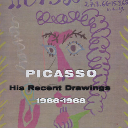 PICASSO His Recent Drawing 1966-1968